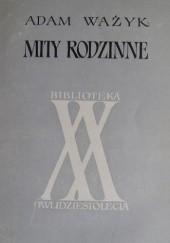 Okładka książki Mity rodzinne