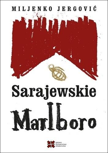 Okładka książki Sarajewskie Marlboro Miljenko Jergović
