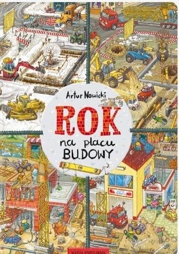 Okładka książki Rok na placu budowy Artur Nowicki