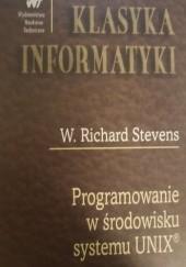Okładka książki Programowanie w środowisku systemu UNIX