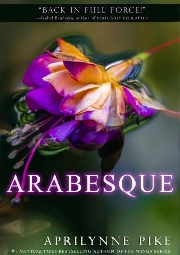 Okładka książki Arabesque Aprilynne Pike