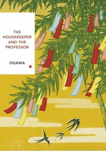 Okładka książki The Housekeeper and the Professor Yōko Ogawa