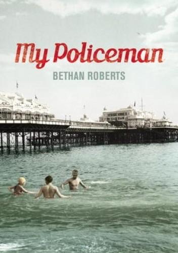 Okładka książki My Policeman Bethan Roberts