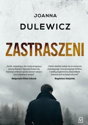 Okładka książki Zastraszeni Joanna Dulewicz