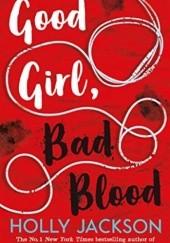 Okładka książki Good Girl Bad Blood