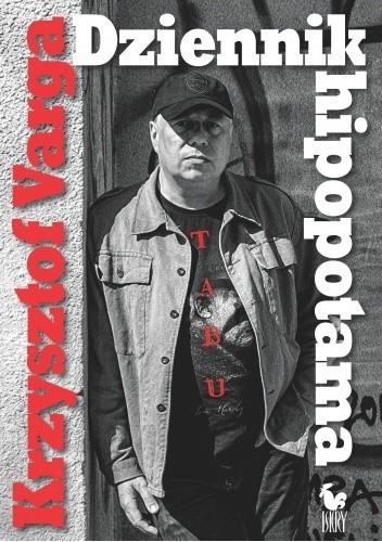 Okładka książki Dziennik hipopotama Krzysztof Varga