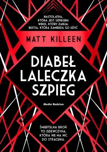 Okładka książki Diabeł, laleczka, szpieg Matt Killeen