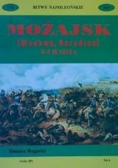 Okładka książki Możajsk (Moskwa, Borodino) : 5-7 IX 1812 r.: kampania rosyjska. Cz. 1