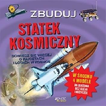 Okładka książki Zbuduj statek kosmiczny Joe Fullman