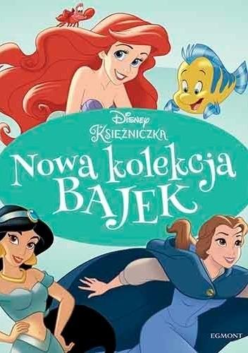 Okładka książki Disney Księżniczka. Nowa kolekcja bajek praca zbiorowa