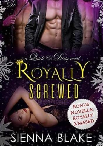 Okładka książki Royally Screwed Sienna Blake