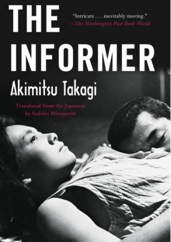 Okładka książki The Informer Akimitsu Takagi