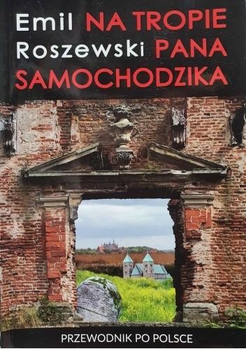 Okładka książki Na tropie Pana Samochodzika Emil Roszewski