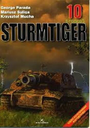 Okładka książki Sturmtiger Krzysztof Mucha,George Parada,Mariusz Suliga
