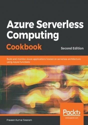Okładka książki Azure Serverless Computing Cookbook Praveen Kumar Sreeram