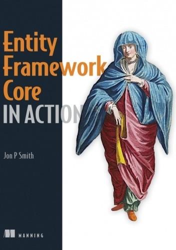 Okładka książki Entity Framework Core in Action John P Smith