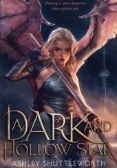 Okładka książki A Dark and Hollow Star