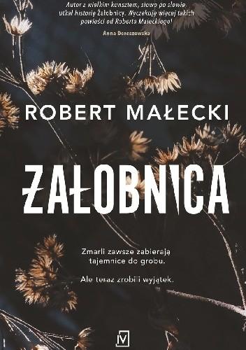 Okładka książki Żałobnica Robert Małecki