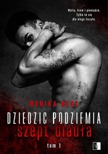 Okładka książki Dziedzic podziemia. Szept diabła Monika Nerc