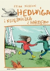 Okładka książki Hedwiga i księżniczka z Hardemo