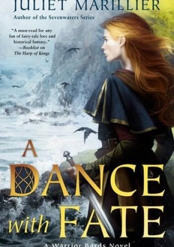 Okładka książki A Dance with Fate Juliet Marillier