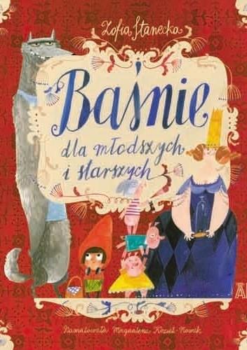 Okładka książki Baśnie dla młodszych i starszych Zofia Stanecka