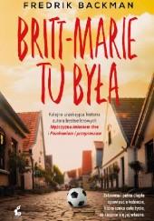 Okładka książki Britt-Marie tu była