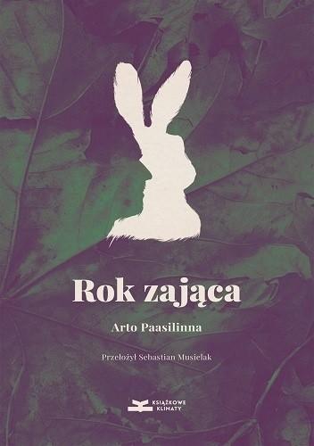 Okładka książki Rok zająca Arto Paasilinna