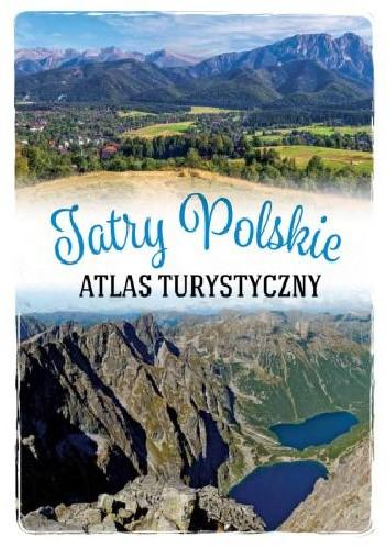 Okładka książki Atlas Turystyczny Tatry Polskie Barbara Zygmańska
