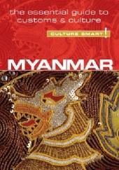Okładka książki Myanmar (Burma) - Culture Smart! The Essential Guide to Customs & Culture