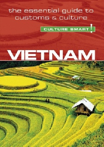 Okładka książki Vietnam - Culture Smart! The Essential Guide to Customs & Culture Geoffrey Murray