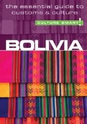 Okładka książki Bolivia - Culture Smart! The Essential Guide to Customs & Culture