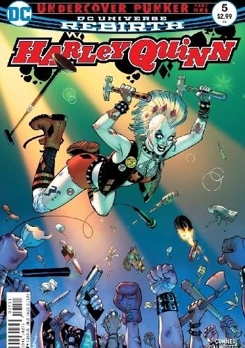 Okładka książki Harley Quinn #5: Undercover Punker Part 1: Eat To This Beat! Amanda Conner,Jimmy Palmiotti,Alex Sinclair,John Timms