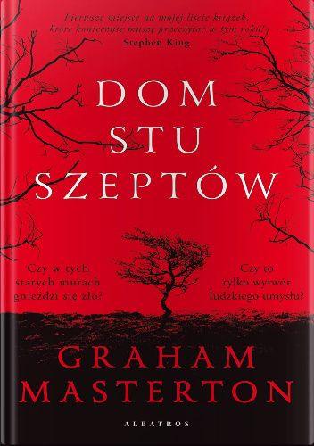 Okładka książki Dom stu szeptów Graham Masterton