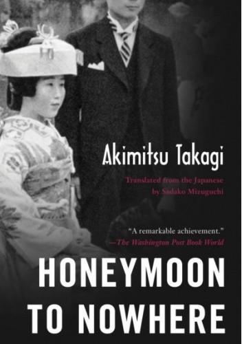 Okładka książki Honeymoon to Nowhere Akimitsu Takagi