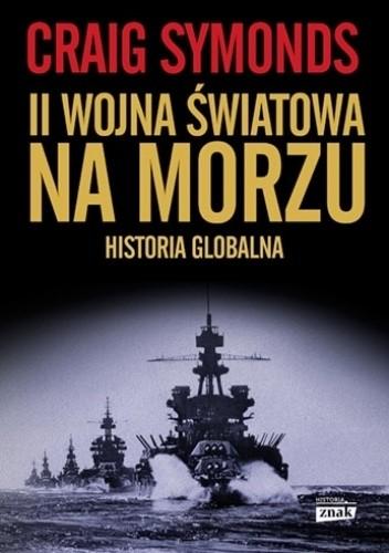 Okładka książki II Wojna Światowa na morzu Craig Symonds