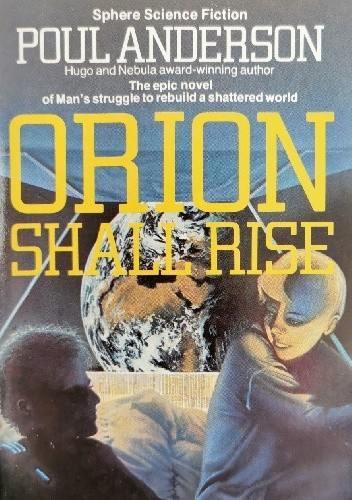 Okładka książki Orion Shall Rise Poul Anderson