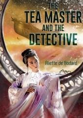Okładka książki The Tea Master and the Detective