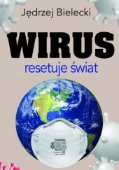 Okładka książki Wirus resetuje świat