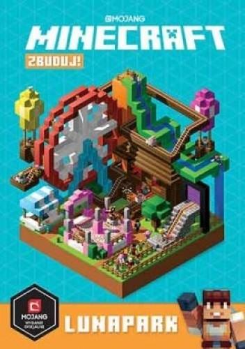 Okładka książki Minecraft Zbuduj! Lunapark Stephanie Milton