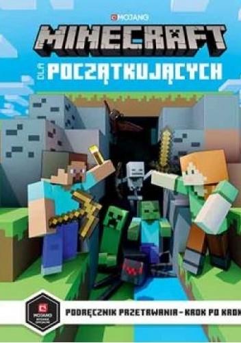 Okładka książki Minecraft dla początkujących. Podręcznik przetrwania - krok po kroku Stephanie Milton