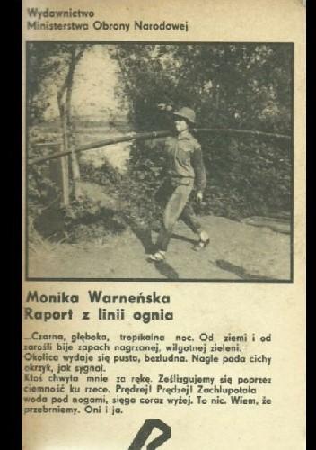 Okładka książki Raport z linii ognia Monika Warneńska