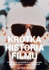 Okładka książki Krótka historia filmu. Kieszonkowy przewodnik po gatunkach, filmach, nurtach i technikach