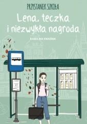 Okładka książki Przystanek szkoła. Lena, teczka i niezwykła nagroda