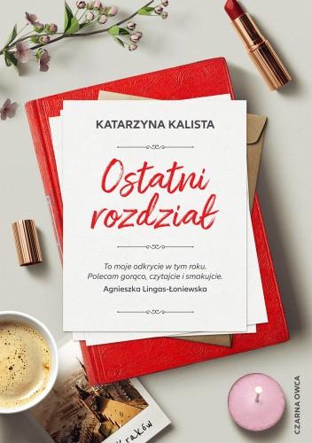 Okładka książki Ostatni rozdział Katarzyna Kalista