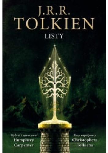 Okładka książki Listy J.R.R. Tolkien