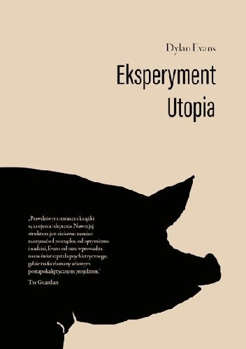 Okładka książki Eksperyment Utopia Dylan Evans