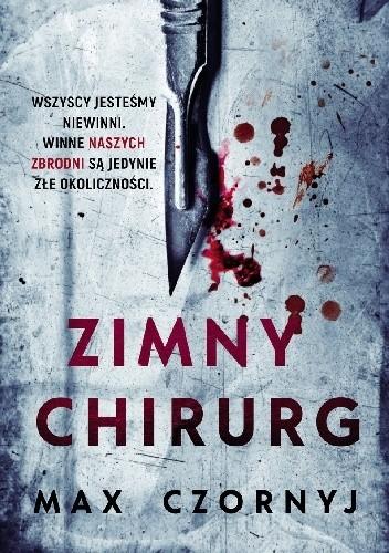 Okładka książki Zimny chirurg Max Czornyj