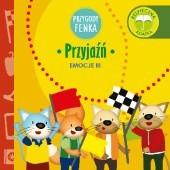Okładka książki Przygody Fenka. Emocje III. Przyjaźń