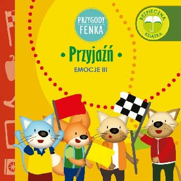 Okładka książki Przygody Fenka. Emocje III. Przyjaźń praca zbiorowa
